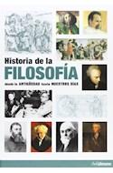 Papel HISTORIA DE LA FILOSOFIA DESDE LA ANTIGUEDAD HASTA NUESTROS DIAS (CARTONE)