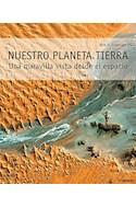 Papel NUESTRO PLANETA TIERRA UNA MARAVILLA VISTA DESDE EL ESPACIO (ILUSTRADO) (CUATRILINGUE) (CARTONE)