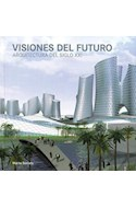 Papel VISIONES DEL FUTURO ARQUITECTURA DEL SIGLO XXI (CARTONE  )