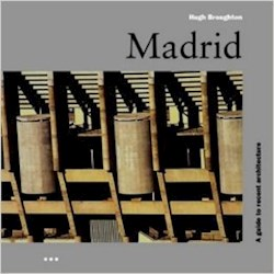 Libro Madrid  A Guide To Recent Architecture