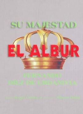 Papel Su Majestad El Albur