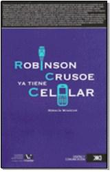 Libro Robinson Crusoe Ya Tiene Celular