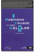 Papel ROBINSON CRUSOE YA TIENE CELULAR