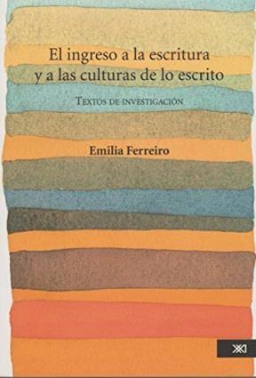 Papel Ingreso A La Escritura Y Las Culturas De Lo Escrito