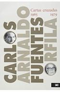 Papel CARTAS CRUZADAS 1965-1979 [PAZ OCTAVIO / ORFILA ARNALDO]