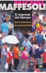 Papel REGRESAR DEL TIEMPO FORMAS ELEMENTALES DE LA POSMODERNIDAD (RUSTICO)