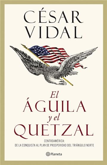 E-book El Águila Y El Quetzal