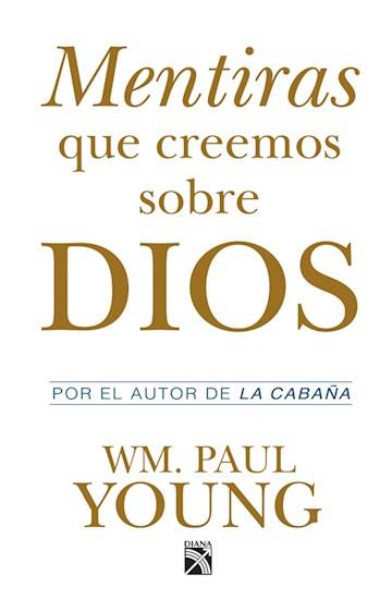 E-book Mentiras Que Creemos Sobre Dios