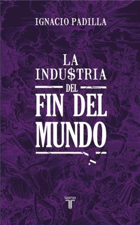 E-book La Industria Del Fin Del Mundo