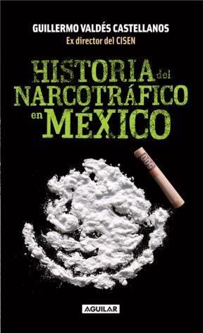 E-book Historia Del Narcotráfico En México