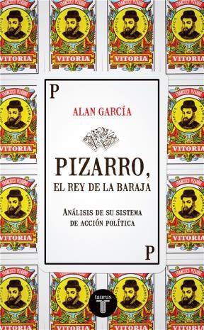 E-book Pizarro, El Rey De La Baraja. Análisis De Su Sistema De Acción Política