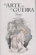 Papel ARTE DE LA GUERRA (COLECCION ARTES Y LETRAS) (ILUSTRADO)
