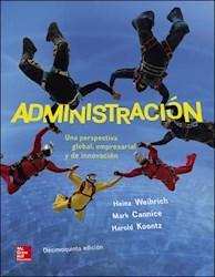 Libro Administracion : Una Perspectiva Global Empresarial Y De Innovacion