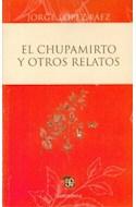 Papel CHUPAMIRTO Y OTROS RELATOS (BOLSILLO)
