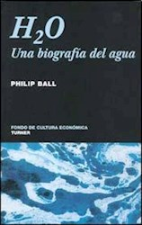 Papel H2O Una Biografia Del Agua