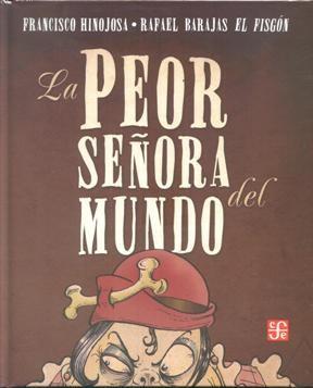 Papel Peor Señora Del Mundo, La (Td)