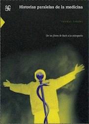 Libro Historias Paralelas De La Medicina