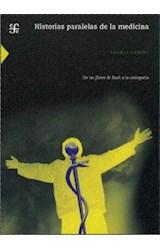 Papel HISTORIAS PARALELAS DE LA MEDICINA