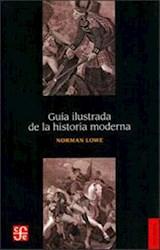 Libro Guia Ilustrada De La Historia Moderna
