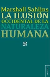 Libro La Ilusion Occidental De La Naturaleza Humana