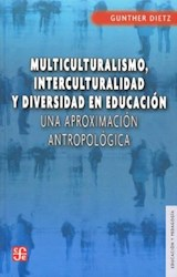 Papel MULTICULTURALISMO, INTERCULTURALIDAD Y DIVERSIDAD EN EDUCACI