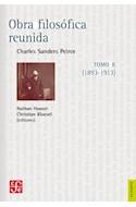 Papel OBRA FILOSOFICA REUNIDA TOMO 2 [1893 - 1913] (COLECCION FILOSOFIA)
