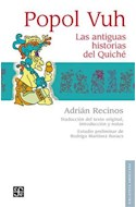 Papel POPOL VUH LAS ANTIGUAS HISTORIAS DEL QUICHE (COLECCION BIBLIOTECA AMERICANA) (CARTONE)