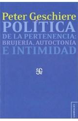 Papel POLITICA DE LA PERTENENCIA: BRUJERIA, AUTOCTONIA E INTIMIDAD