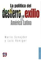 Papel LA POLITICA DEL DESTIERRO Y EL EXILIO EN AMERICA LATINA
