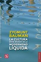 Libro La Cultura En El Mundo De La Modernidad Liquida