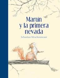 Libro Martin Y La Primera Nevada