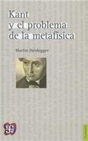 Libro Kant Y El Problema De La Metafisica