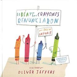 Libro El Dia Que Los Crayones Renunciaron