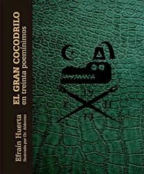Libro El Gran Cocodrilo En Treinta Poeminimos