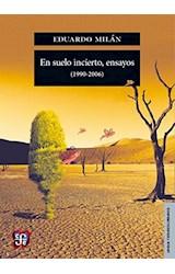 Papel EN SUELO INCIERTO, ENSAYOS (1990-2006)