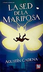Libro La Sed De La Mariposa