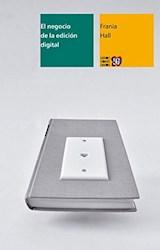 Libro El Negocio De La Edicion Digital