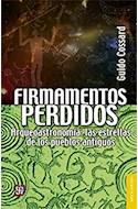 Papel FIRMAMENTOS PERDIDOS ARQUEOASTRONOMIA LAS ESTRELLAS DE LOS PUEBLOS ARGENTINOS (BREVIARIOS 586)