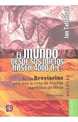 Papel EL MUNDO DESDE SUS INICIOS HASTA 4000 A.C.