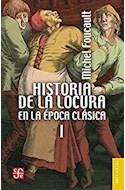 Papel HISTORIA DE LA LOCURA EN LA EPOCA CLASICA I (COLECCION BREVIARIOS 191) (BOLSILLO)