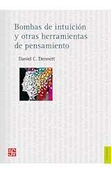 Papel BOMBAS DE INTUICION Y OTRAS HERRAMIENTAS DE PENSAMIENTO (COLECCION FILOSOFIA) (RUSTICO)