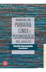 Papel MANUAL DE PSIQUIATRIA CLINICA PSICOPATOLOGICA DEL ADULTO