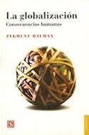 Papel GLOBALIZACION CONSECUENCIAS HUMANAS (COLECCION SOCIOLOGIA) (RUSTICA)