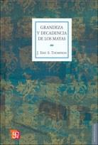 Libro Grandeza Y Decadencia De Los Mayas