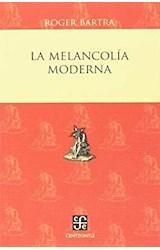 Papel LA MELANCOLIA MODERNA