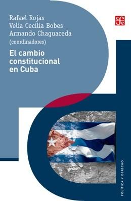 Papel El Cambio Constitucional En Cuba
