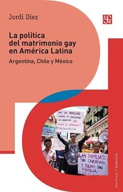 Papel La Política Del Matrimonio Gay En América Latina