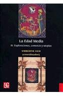Papel EDAD MEDIA IV EXPLORACIONES COMERCIO Y UTOPIAS (COLECCION HISTORIA)