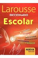 Papel DICCIONARIO LAROUSSE ESCOLAR (NUEVA EDICION) (RUSTICA)