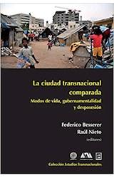 Papel LA CIUDAD TRASNACIONAL COMPARADA. MODOS DE V